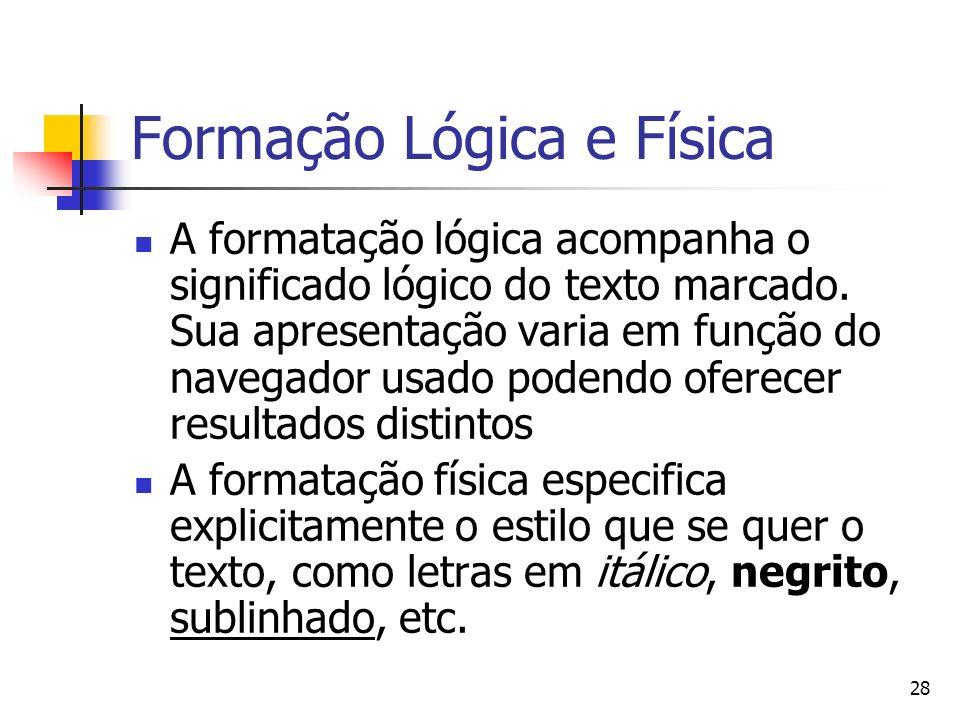 Formação Lógica e Física