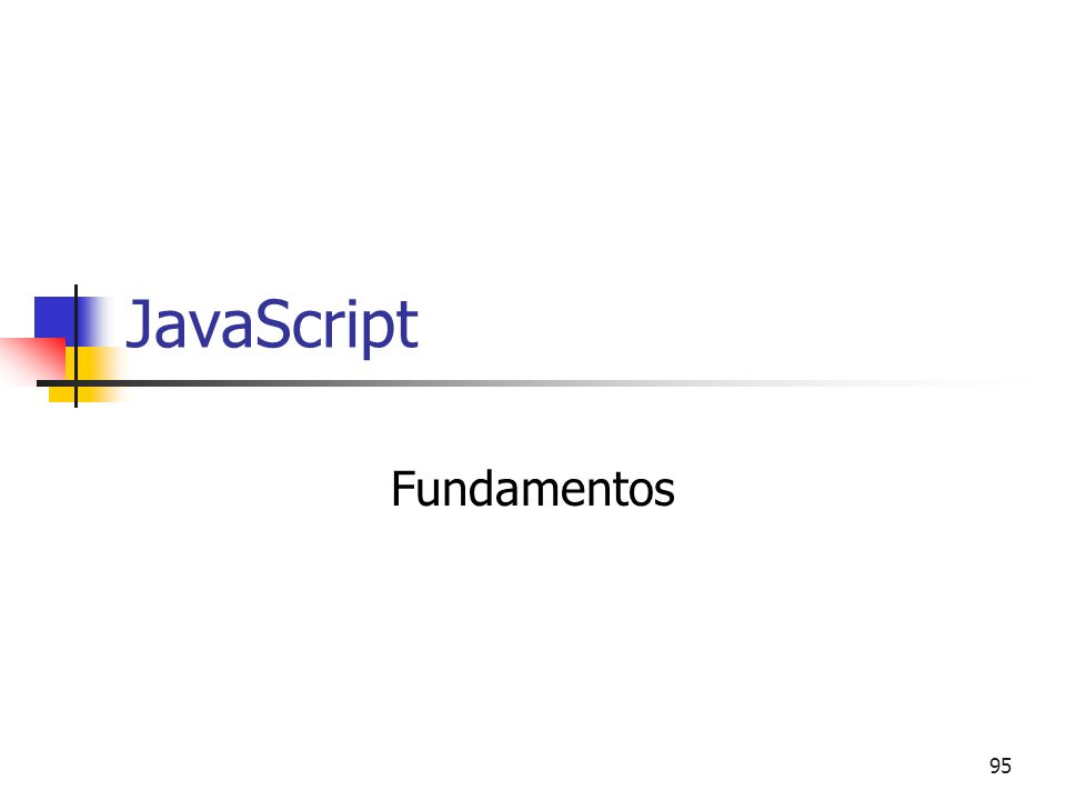 JavaScript Fundamentos