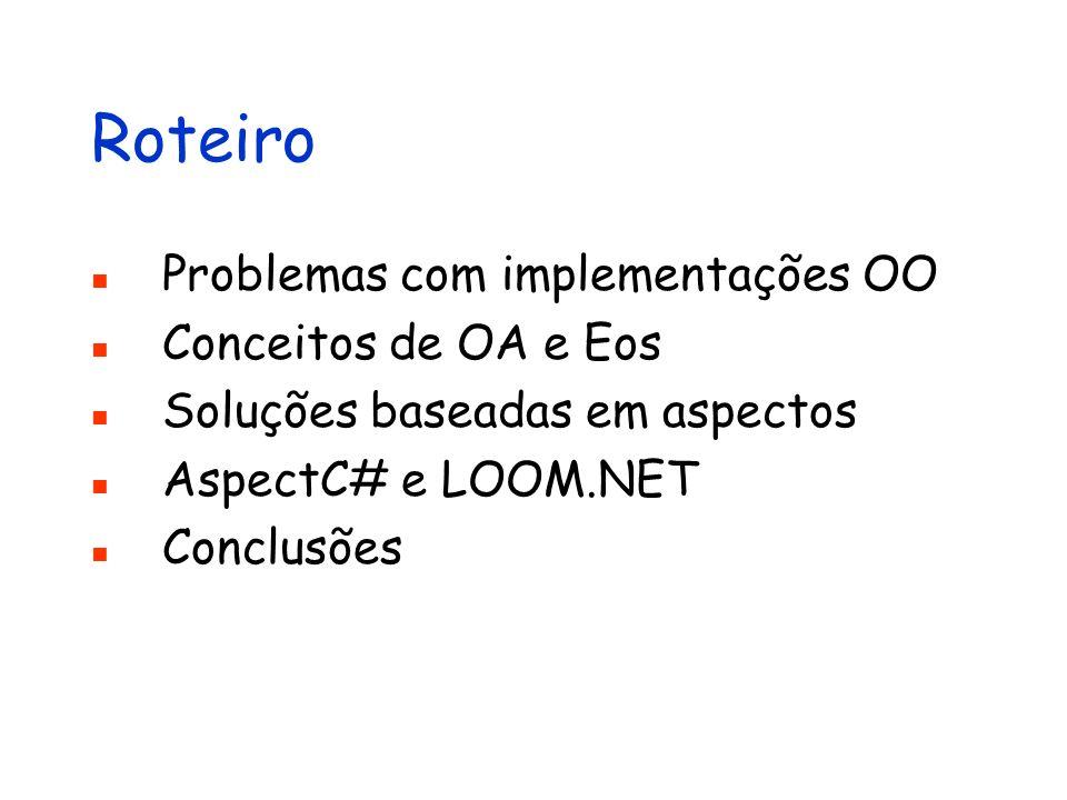 Roteiro Problemas com implementações OO Conceitos de OA e Eos