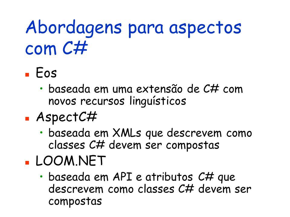 Abordagens para aspectos com C#