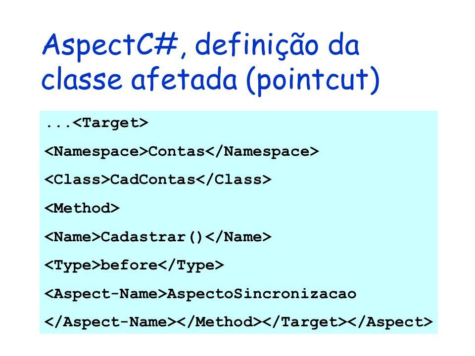 AspectC#, definição da classe afetada (pointcut)