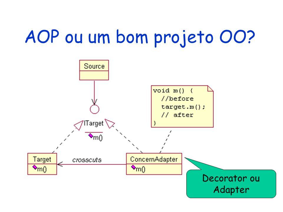AOP ou um bom projeto OO Decorator ou Adapter