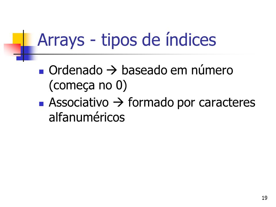 Arrays - tipos de índices