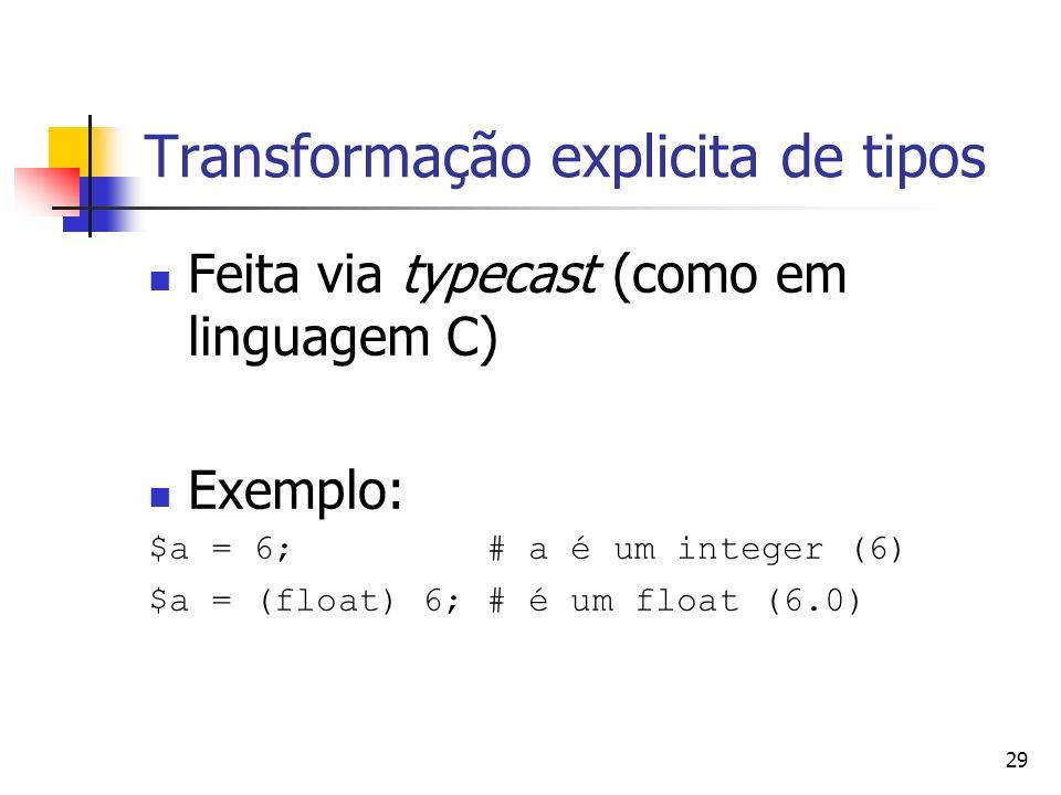 Transformação explicita de tipos