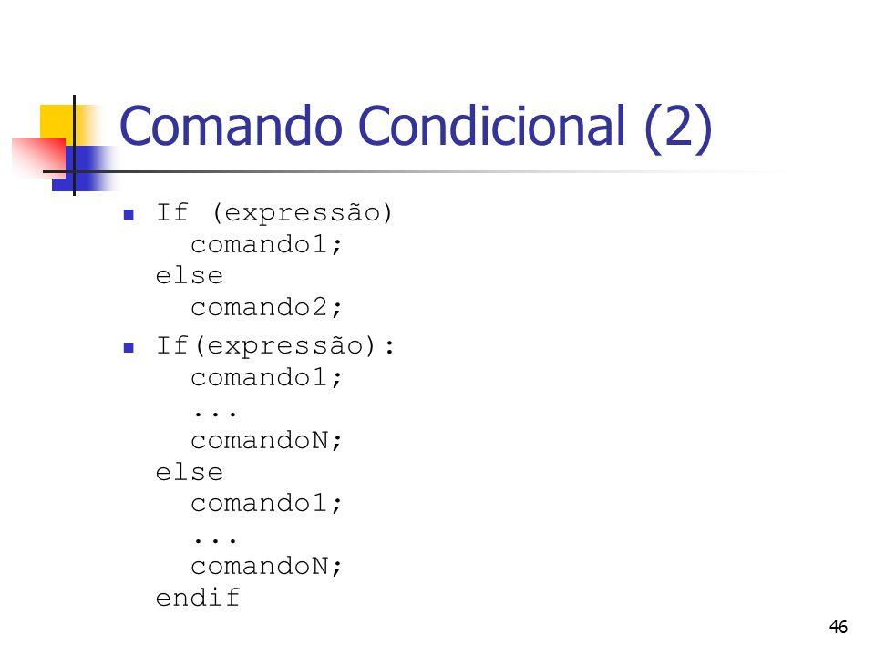 Comando Condicional (2)