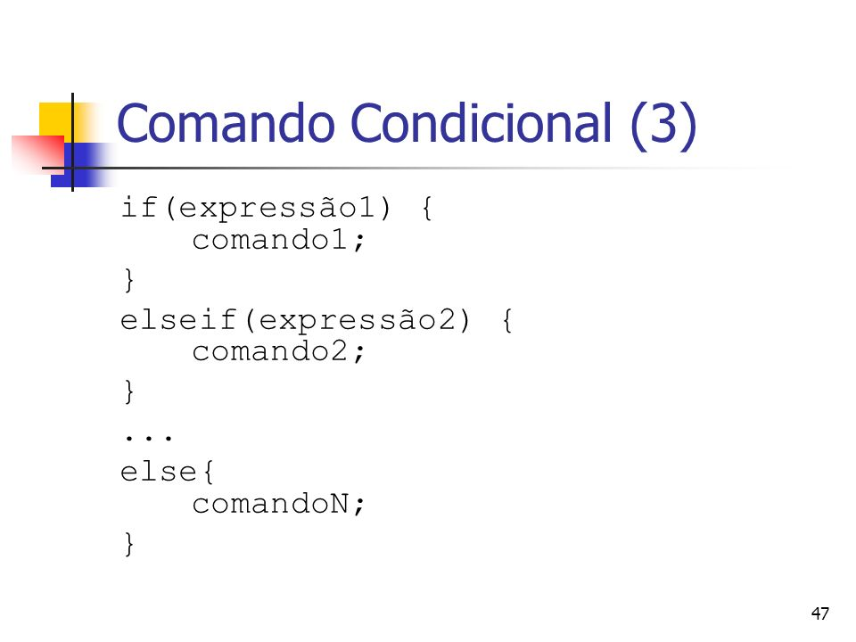 Comando Condicional (3)