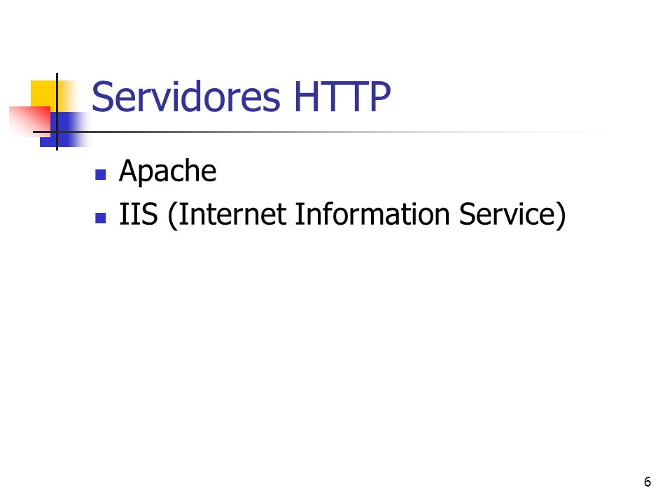 Servidores HTTP Apache IIS (Internet Information Service)