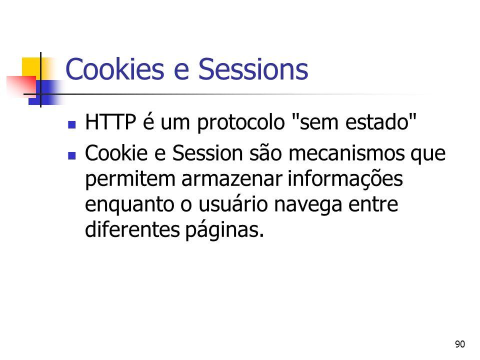 Cookies e Sessions HTTP é um protocolo sem estado