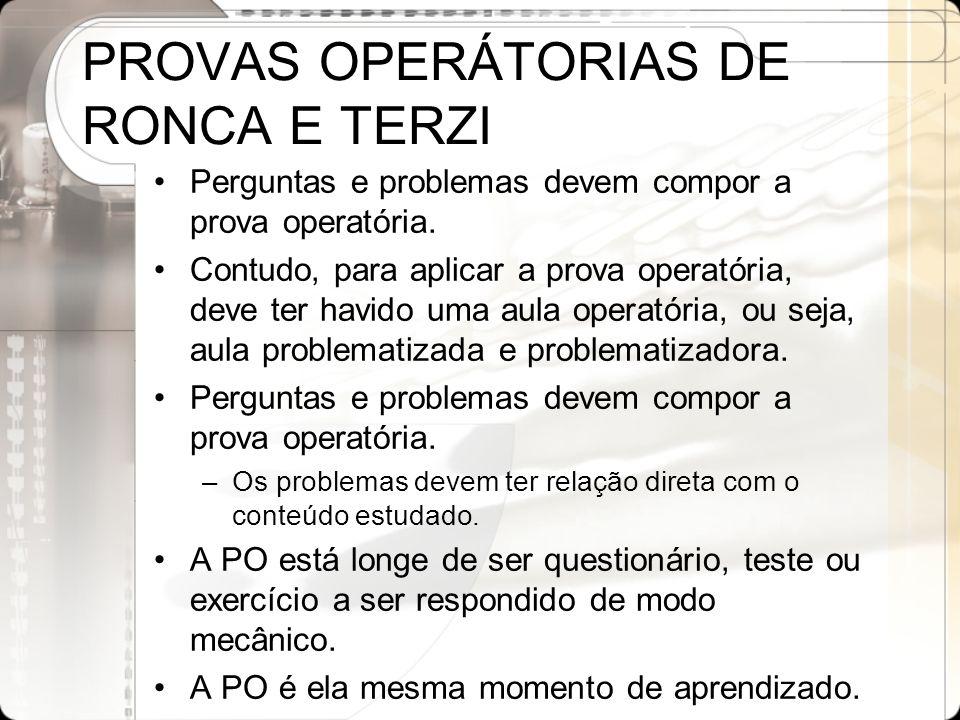 PROVAS OPERÁTORIAS DE RONCA E TERZI