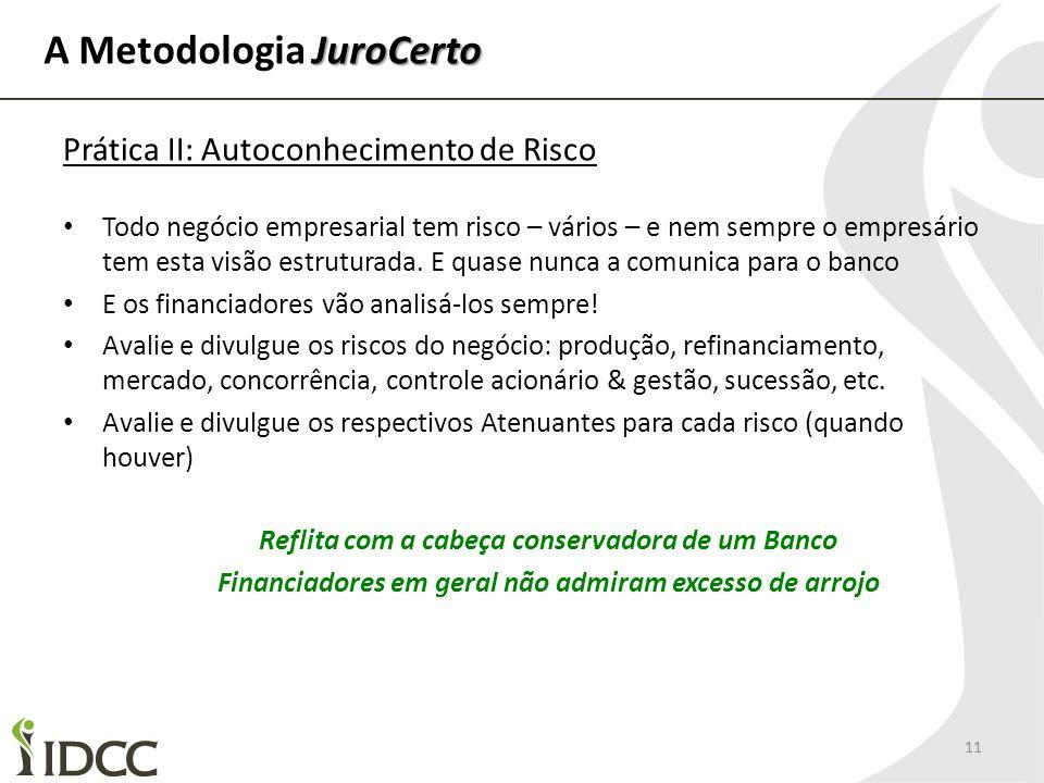 A Metodologia JuroCerto
