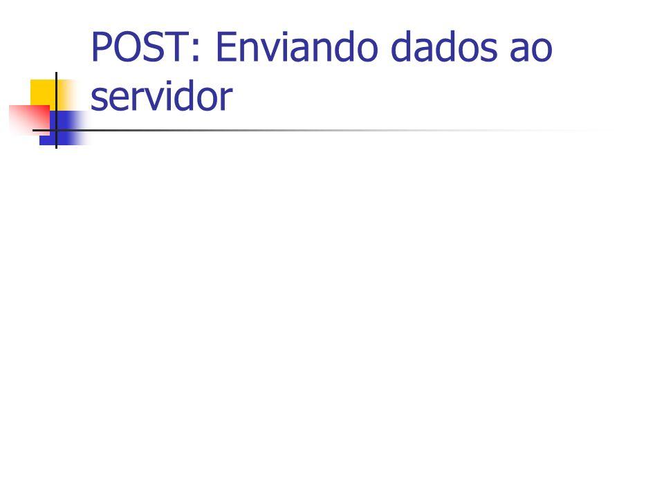 POST: Enviando dados ao servidor