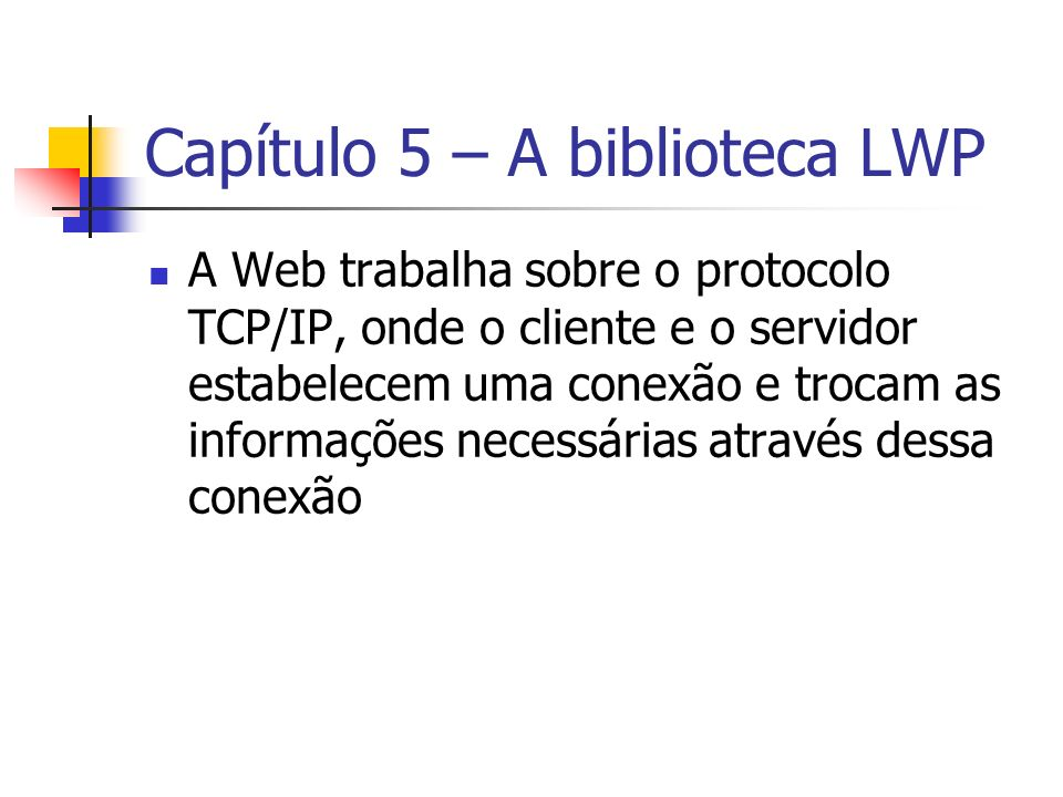 Capítulo 5 – A biblioteca LWP