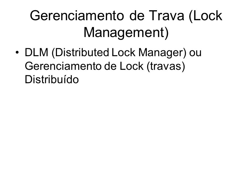 Gerenciamento de Trava (Lock Management)