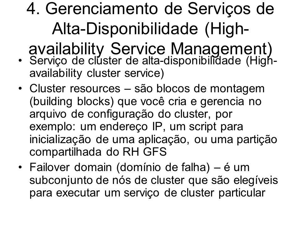 4. Gerenciamento de Serviços de Alta-Disponibilidade (High-availability Service Management)