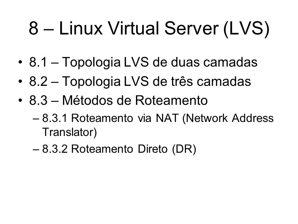 8 – Linux Virtual Server (LVS)