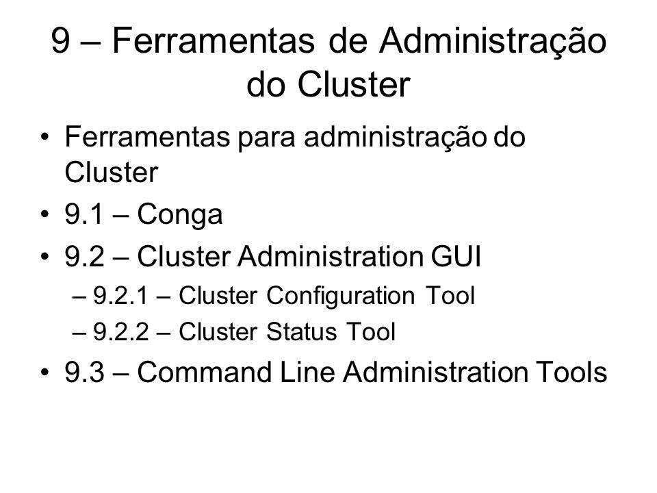 9 – Ferramentas de Administração do Cluster