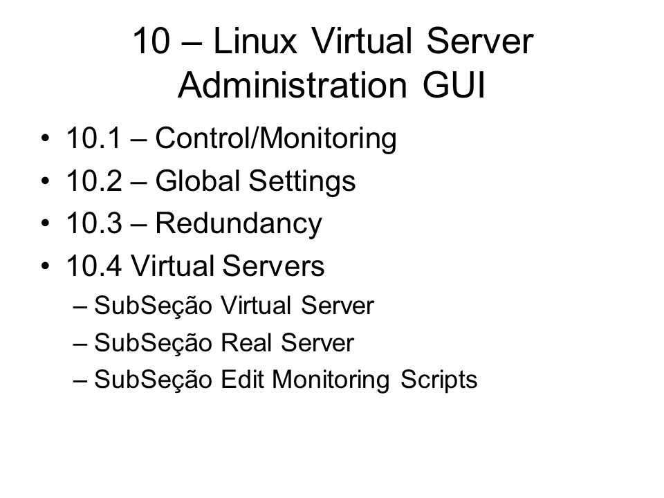 10 – Linux Virtual Server Administration GUI