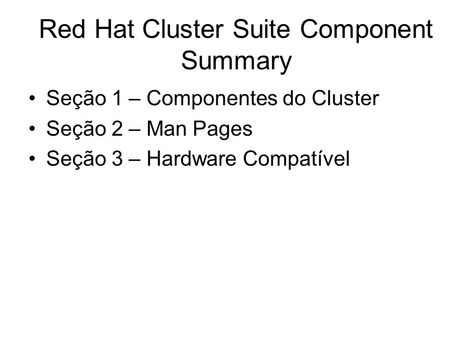 Red Hat Cluster Suite Component Summary