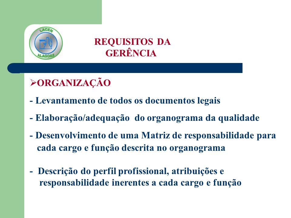 REQUISITOS DA GERÊNCIA