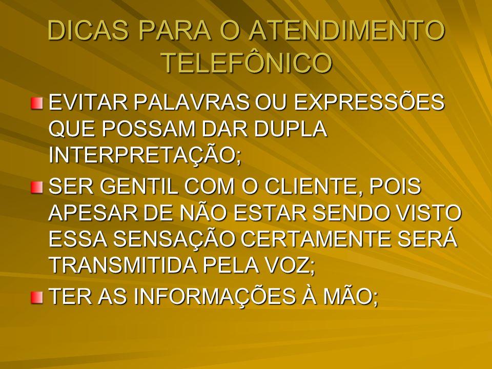 DICAS PARA O ATENDIMENTO TELEFÔNICO