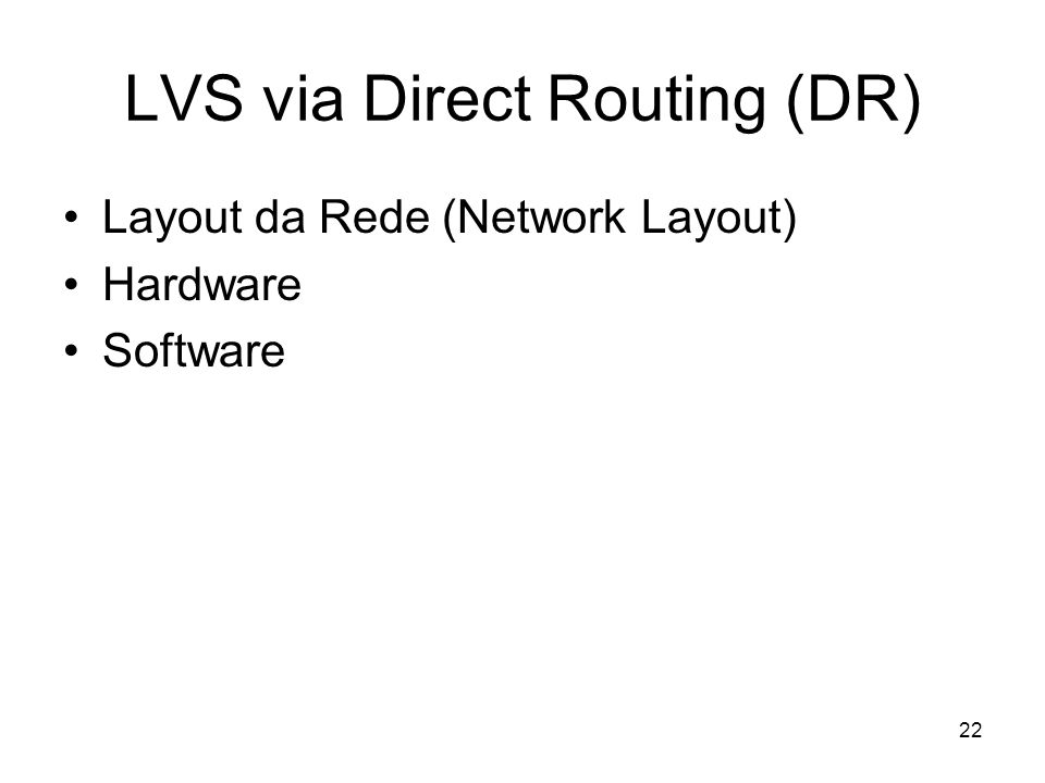 LVS via Direct Routing (DR)