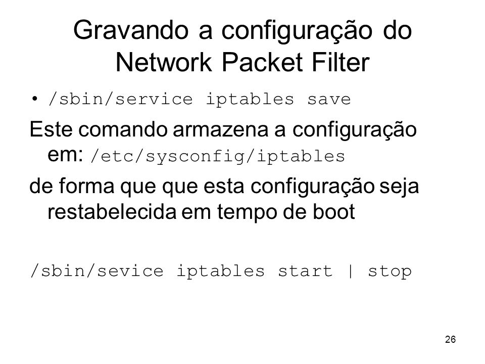 Gravando a configuração do Network Packet Filter