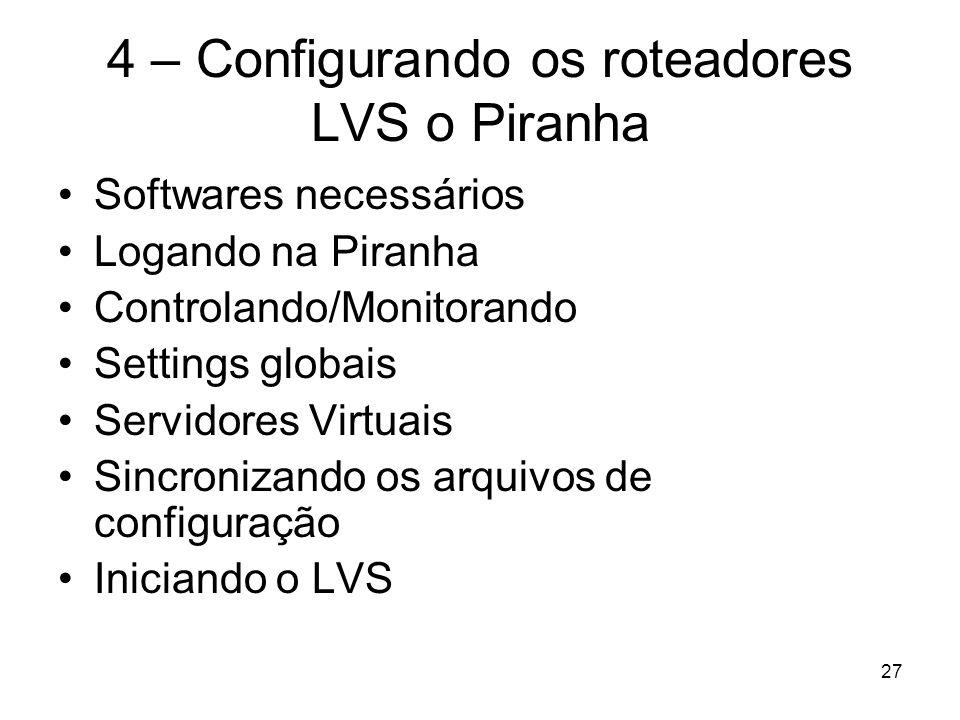 4 – Configurando os roteadores LVS o Piranha