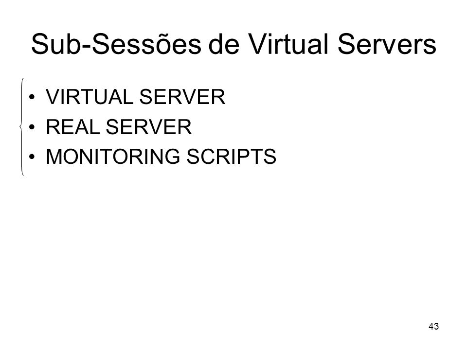 Sub-Sessões de Virtual Servers