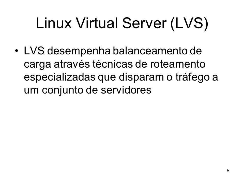Linux Virtual Server (LVS)