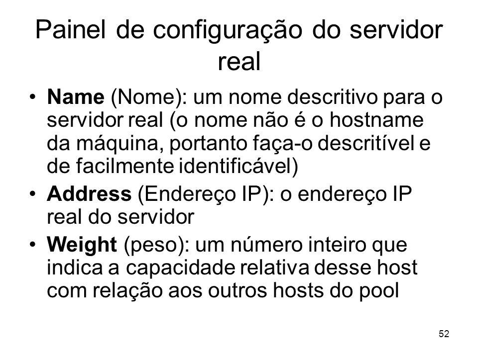 Painel de configuração do servidor real