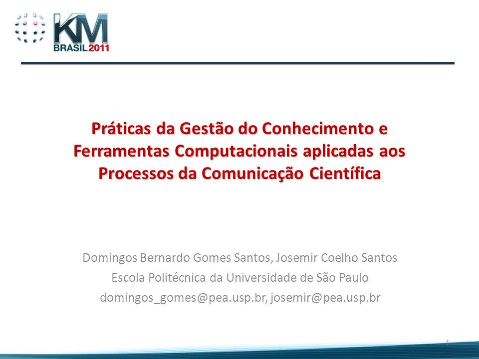 Práticas da Gestão do Conhecimento e Ferramentas Computacionais aplicadas aos Processos da Comunicação Científica