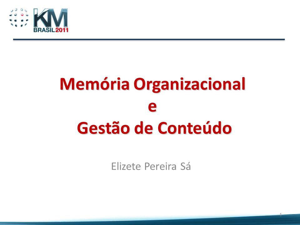 Memória Organizacional e Gestão de Conteúdo