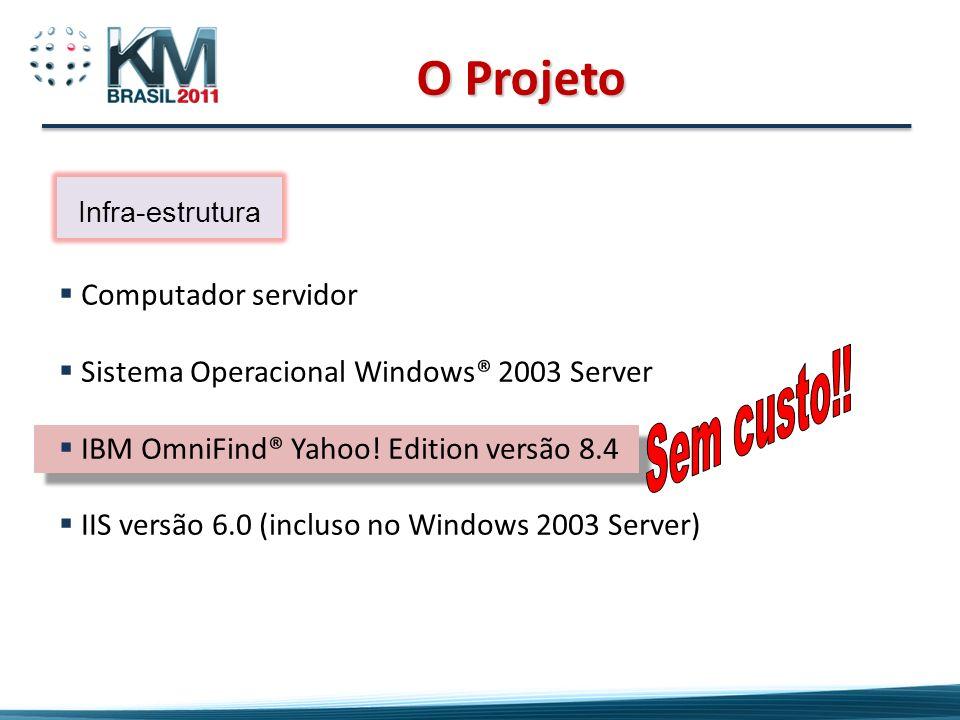 O Projeto Sem custo!! Computador servidor