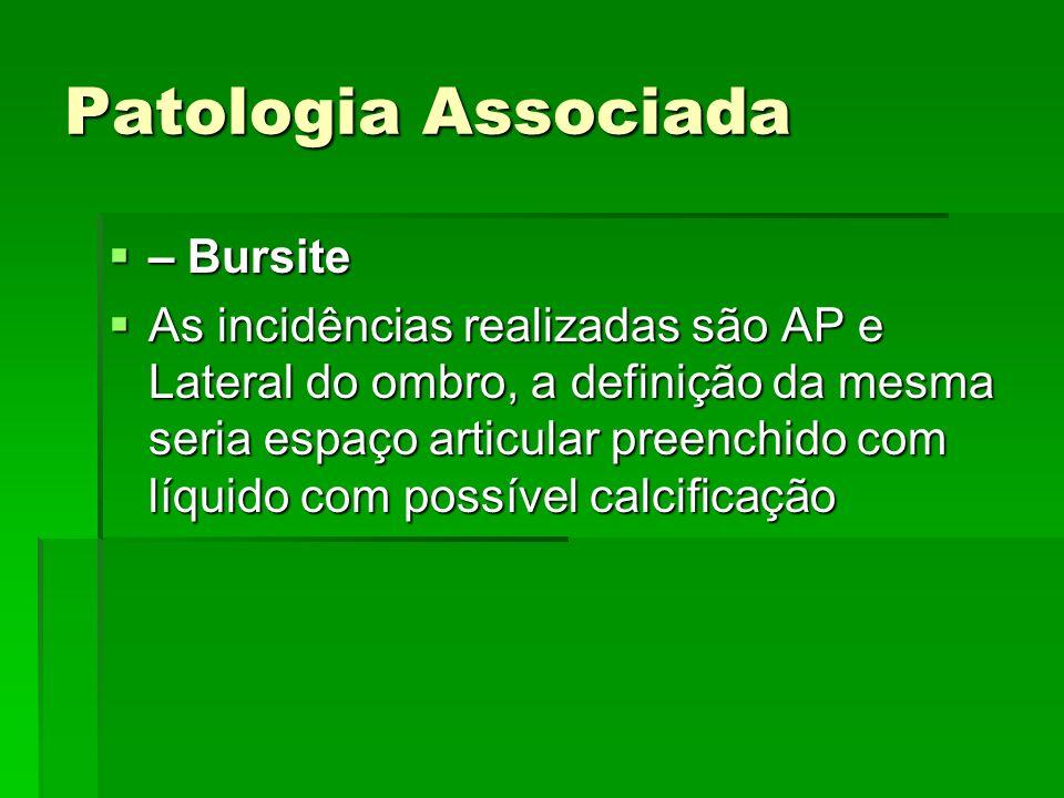 Patologia Associada – Bursite
