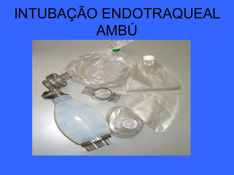 INTUBAÇÃO ENDOTRAQUEAL AMBÚ