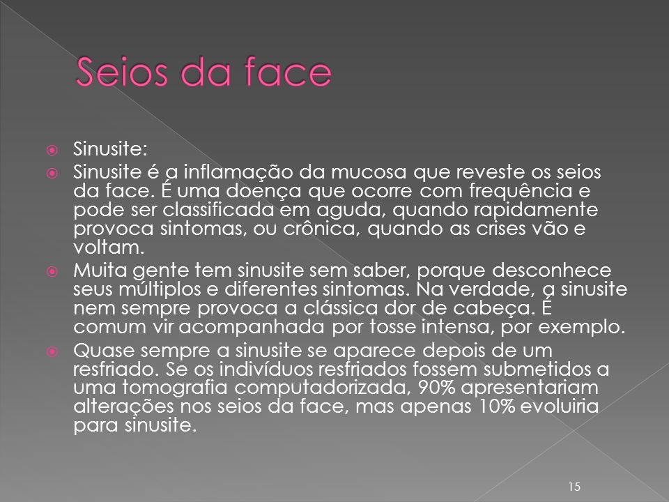 Seios da face Sinusite: