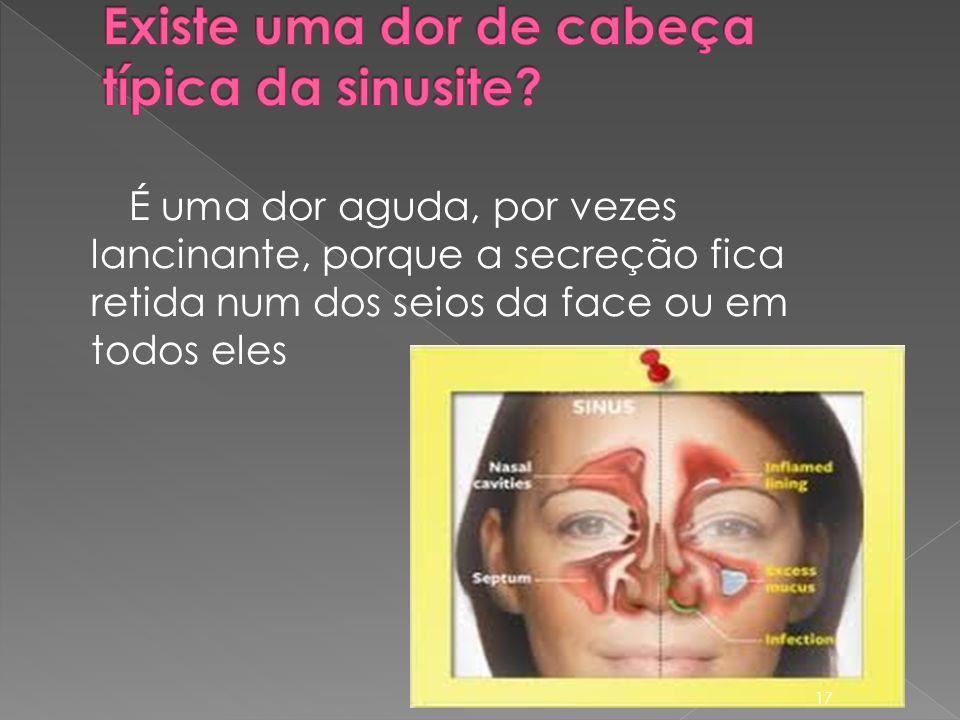 Existe uma dor de cabeça típica da sinusite