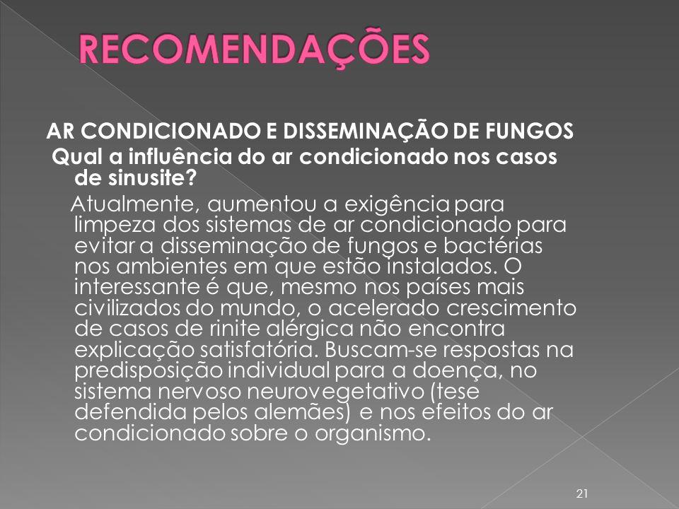 RECOMENDAÇÕES AR CONDICIONADO E DISSEMINAÇÃO DE FUNGOS