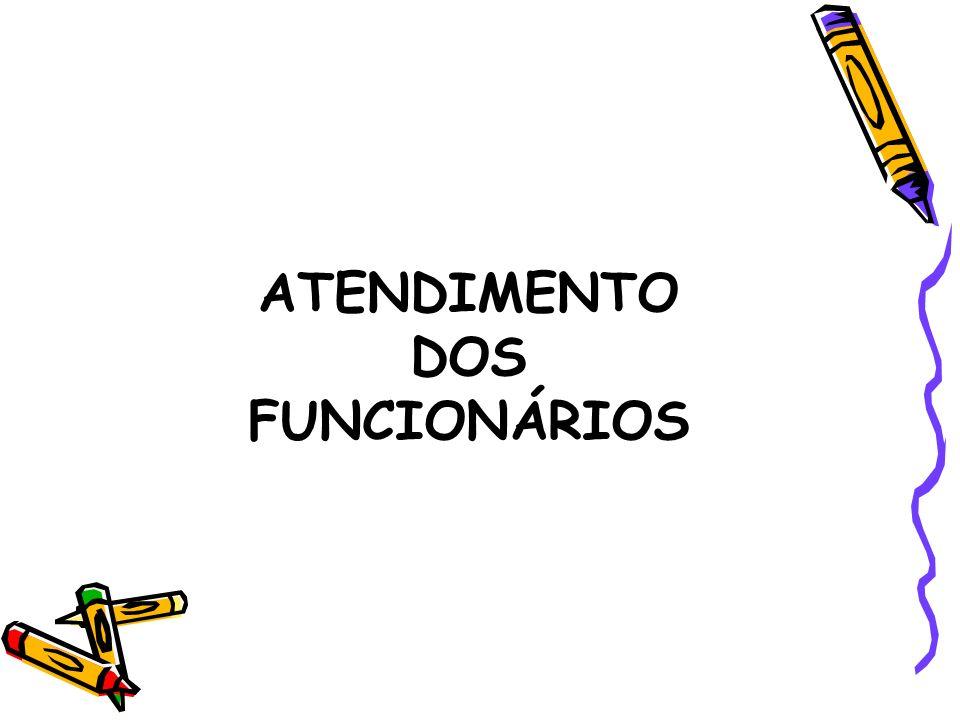 ATENDIMENTO DOS FUNCIONÁRIOS