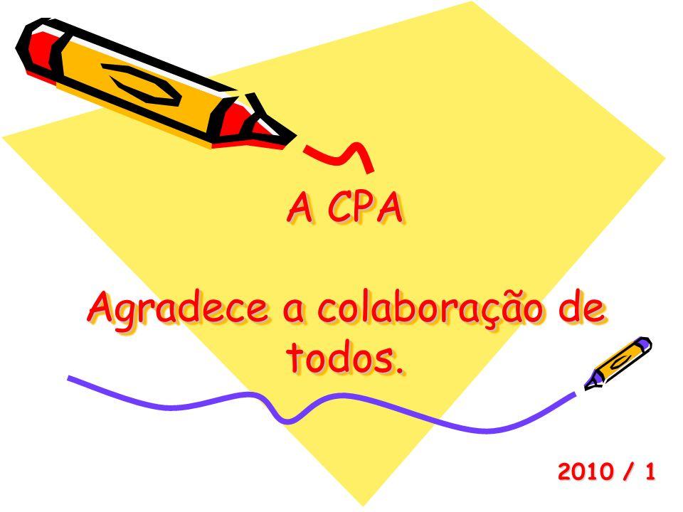 A CPA Agradece a colaboração de todos.
