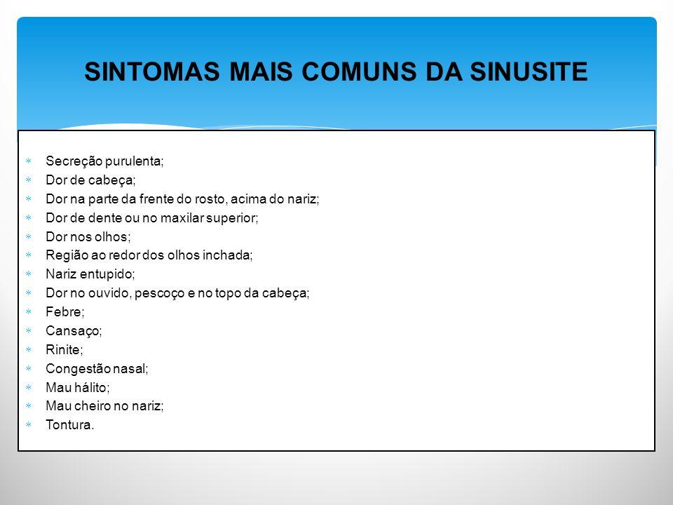 SINTOMAS MAIS COMUNS DA SINUSITE
