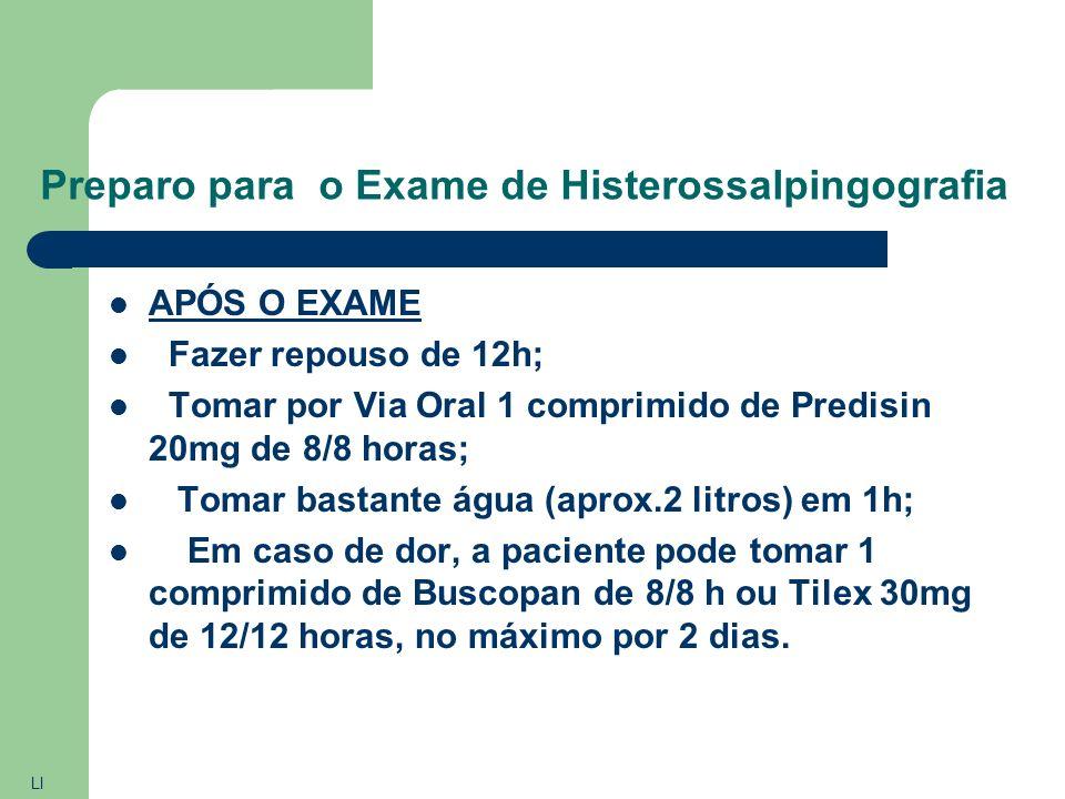Preparo para o Exame de Histerossalpingografia