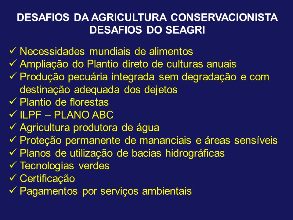 DESAFIOS DA AGRICULTURA CONSERVACIONISTA