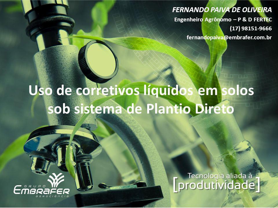 Uso de corretivos líquidos em solos sob sistema de Plantio Direto