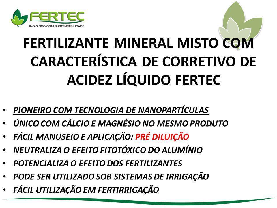 FERTILIZANTE MINERAL MISTO COM CARACTERÍSTICA DE CORRETIVO DE ACIDEZ LÍQUIDO FERTEC