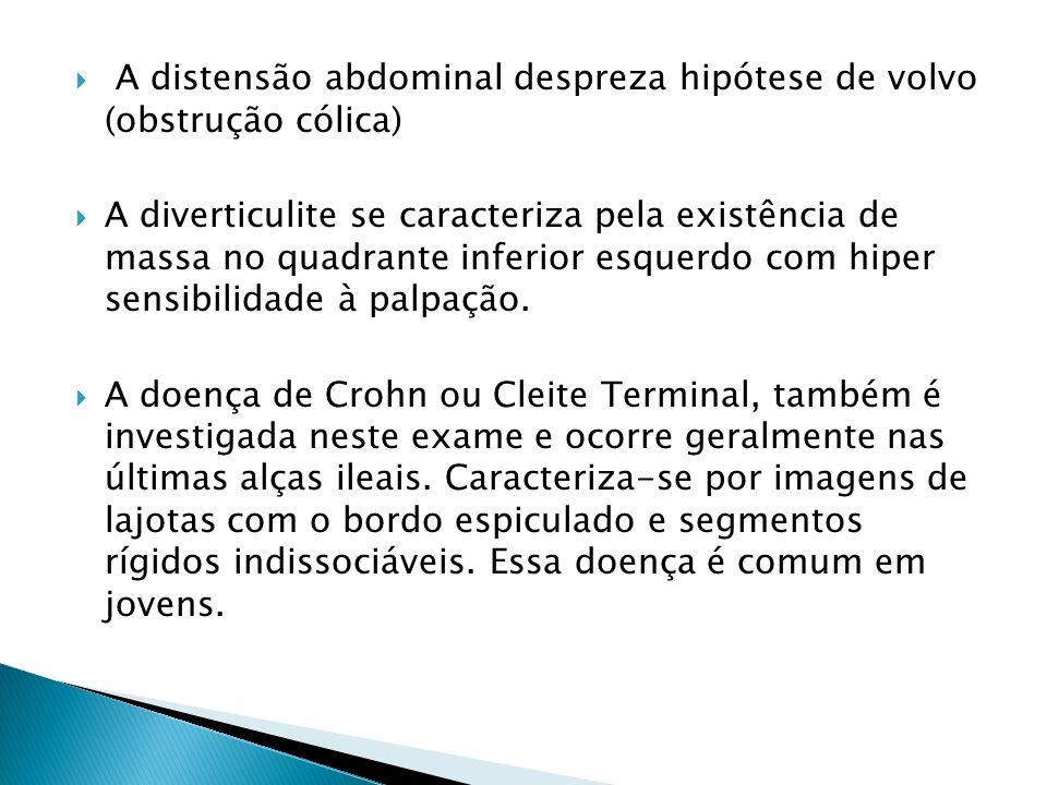 A distensão abdominal despreza hipótese de volvo (obstrução cólica)
