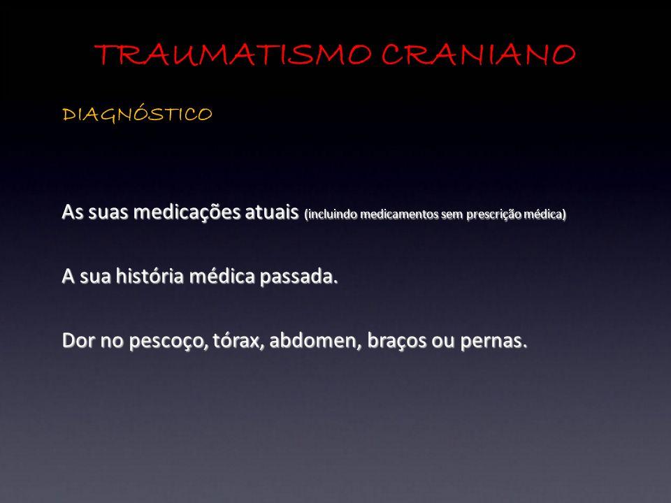 TRAUMATISMO CRANIANO DIAGNÓSTICO