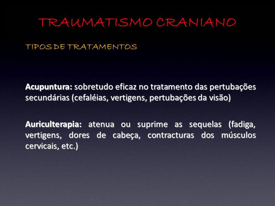 TRAUMATISMO CRANIANO TIPOS DE TRATAMENTOS