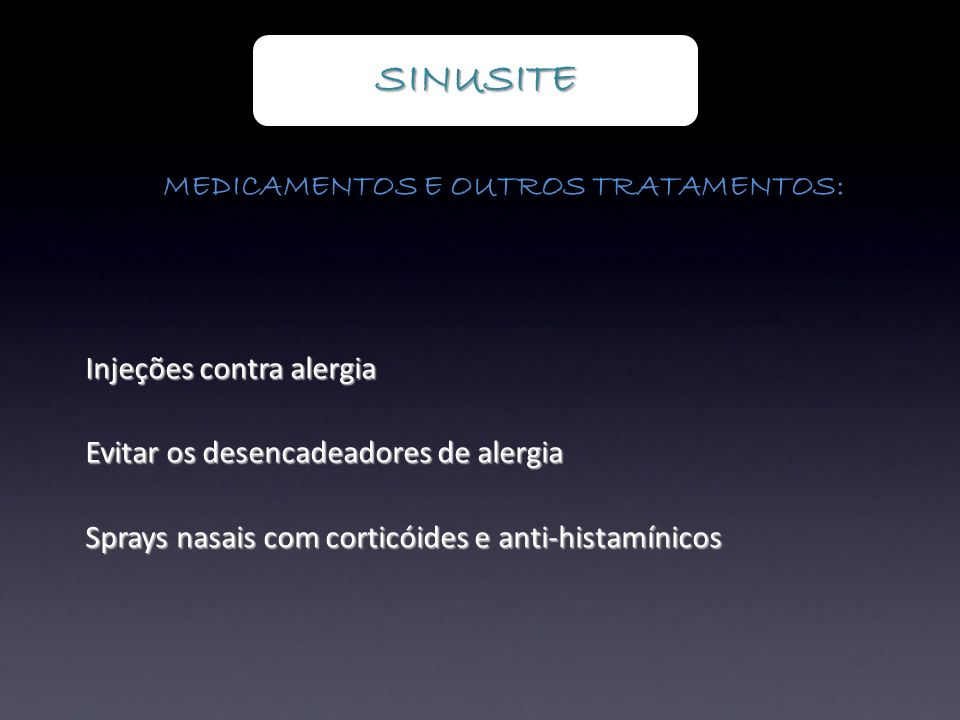 MEDICAMENTOS E OUTROS TRATAMENTOS: