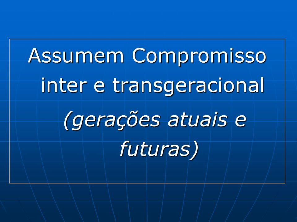 Assumem Compromisso inter e transgeracional